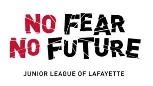 Junior League of Lafayette's No Fear No Future logo